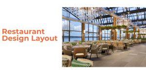 Restaurant Design Layout